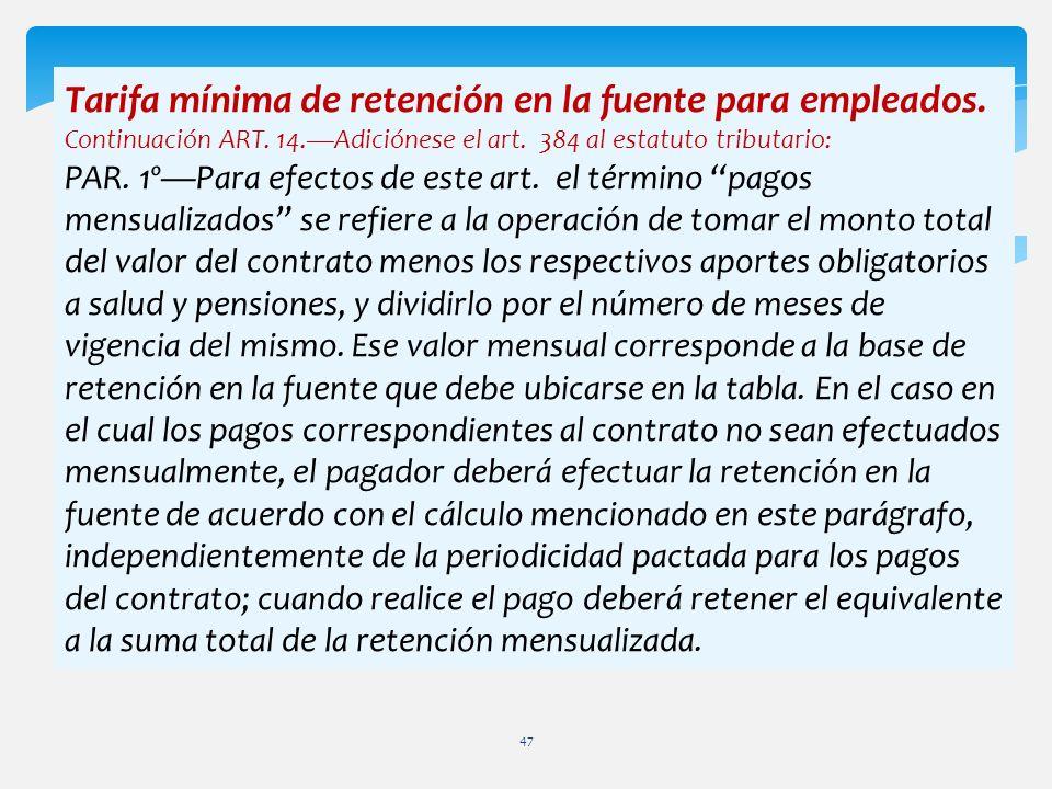 Tarifa mínima de retención en la fuente para empleados.