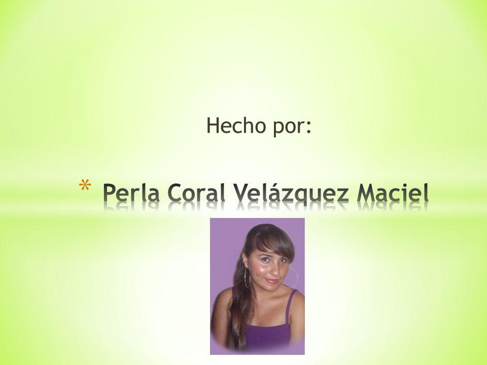Perla Coral Velázquez Maciel