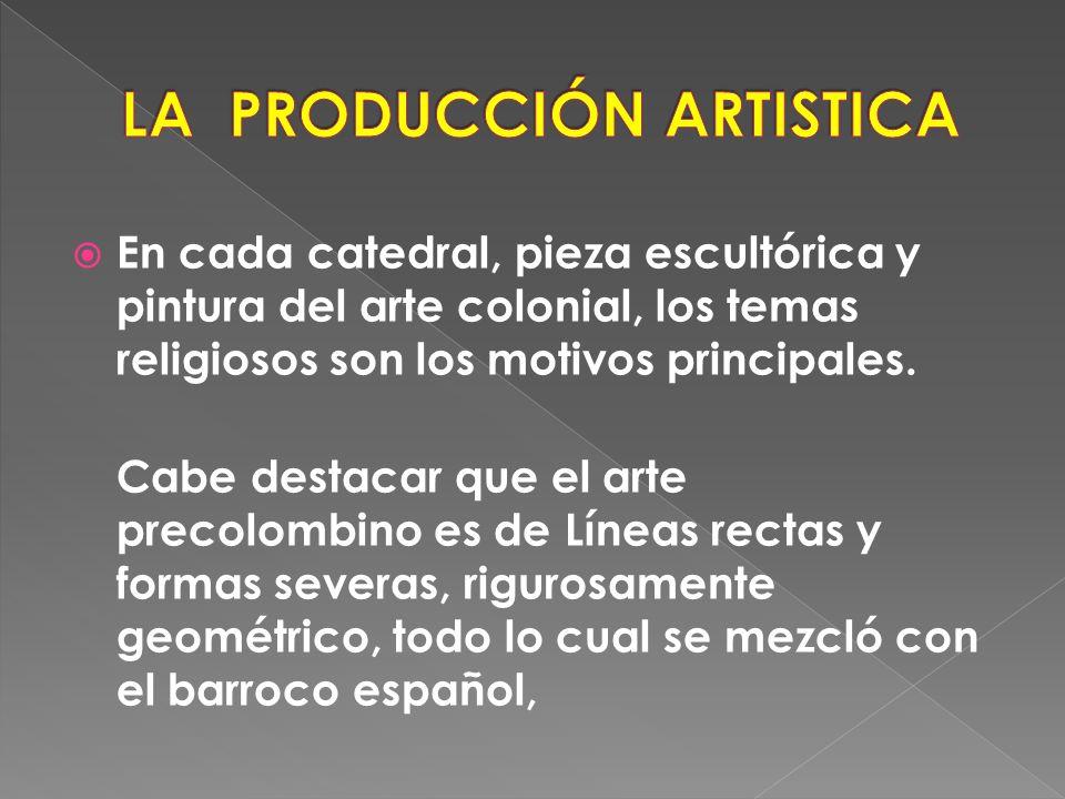LA PRODUCCIÓN ARTISTICA