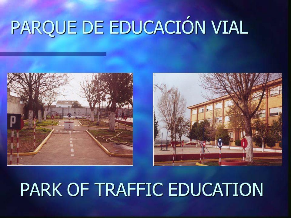 PARQUE DE EDUCACIÓN VIAL