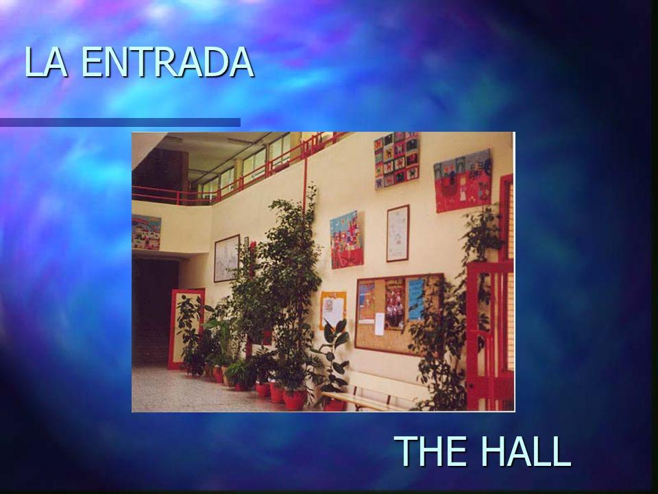 LA ENTRADA THE HALL