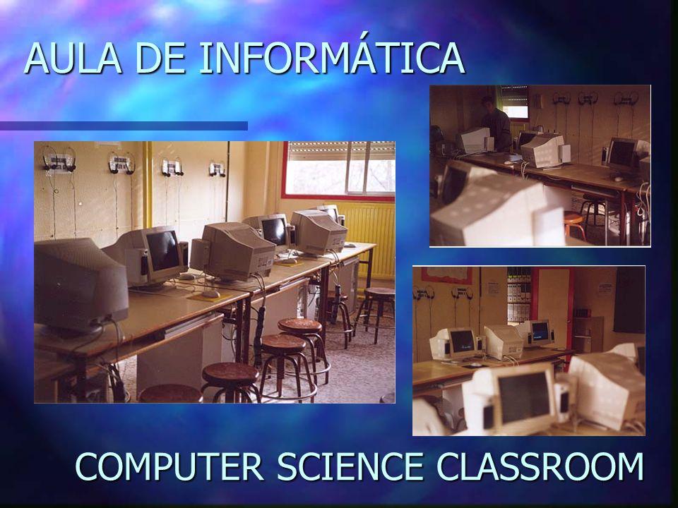 AULA DE INFORMÁTICA COMPUTER SCIENCE CLASSROOM