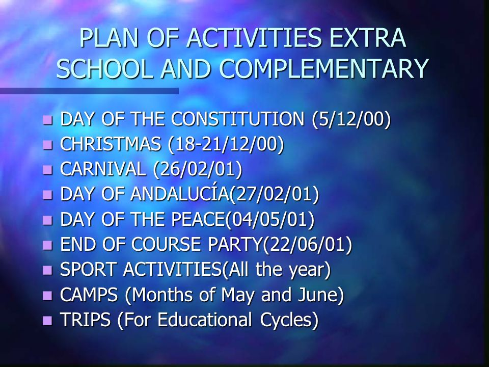 PLAN OF ACTIVITIES EXTRA SCHOOL AND COMPLEMENTARY