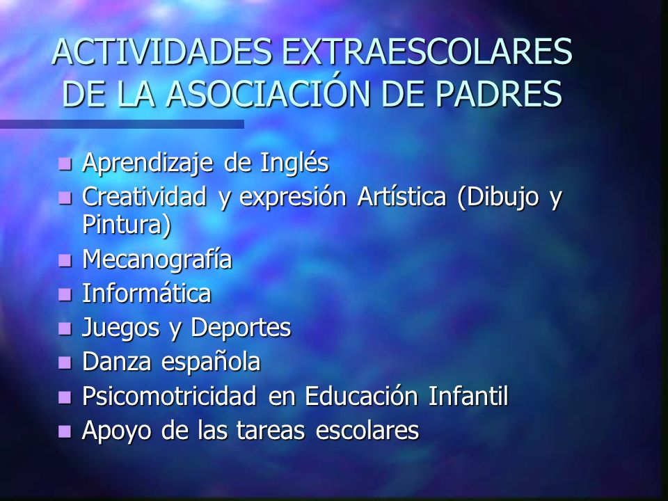 ACTIVIDADES EXTRAESCOLARES DE LA ASOCIACIÓN DE PADRES