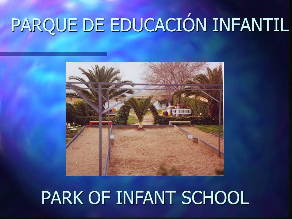 PARQUE DE EDUCACIÓN INFANTIL