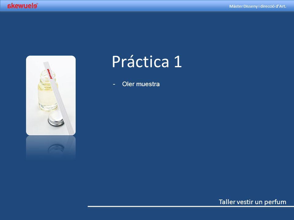Práctica 1 Oler muestra