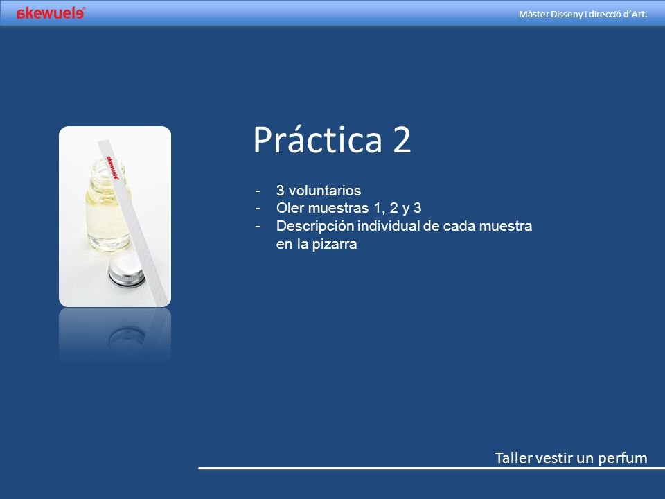 Práctica 2 3 voluntarios Oler muestras 1, 2 y 3