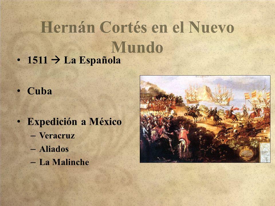Hernán Cortés en el Nuevo Mundo