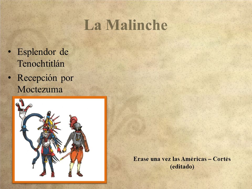 Erase una vez las Américas – Cortés (editado)