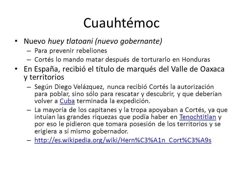 Cuauhtémoc Nuevo huey tlatoani (nuevo gobernante)