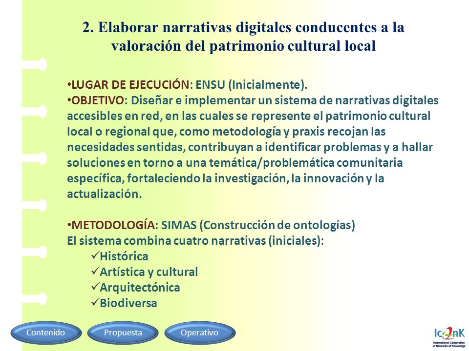 2. Elaborar narrativas digitales conducentes a la valoración del patrimonio cultural local