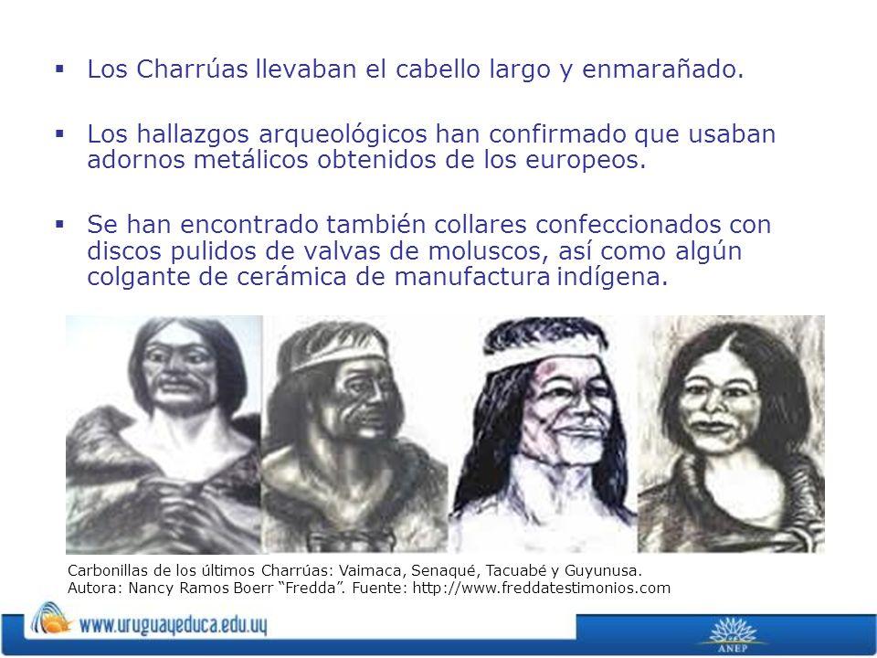 Los Charrúas llevaban el cabello largo y enmarañado.