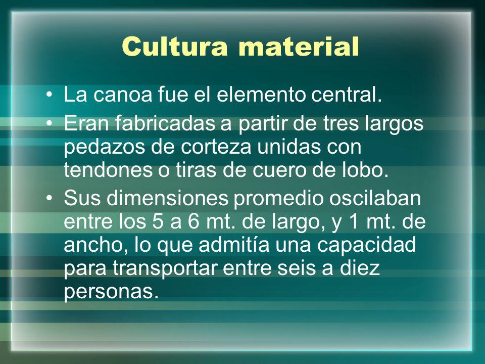 Cultura material La canoa fue el elemento central.