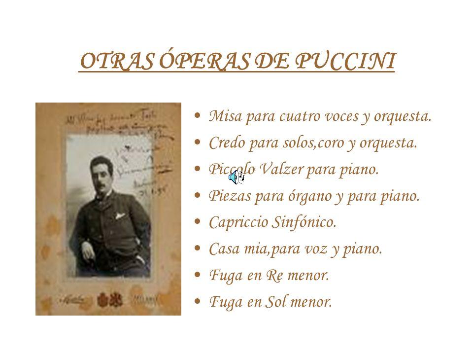 OTRAS ÓPERAS DE PUCCINI