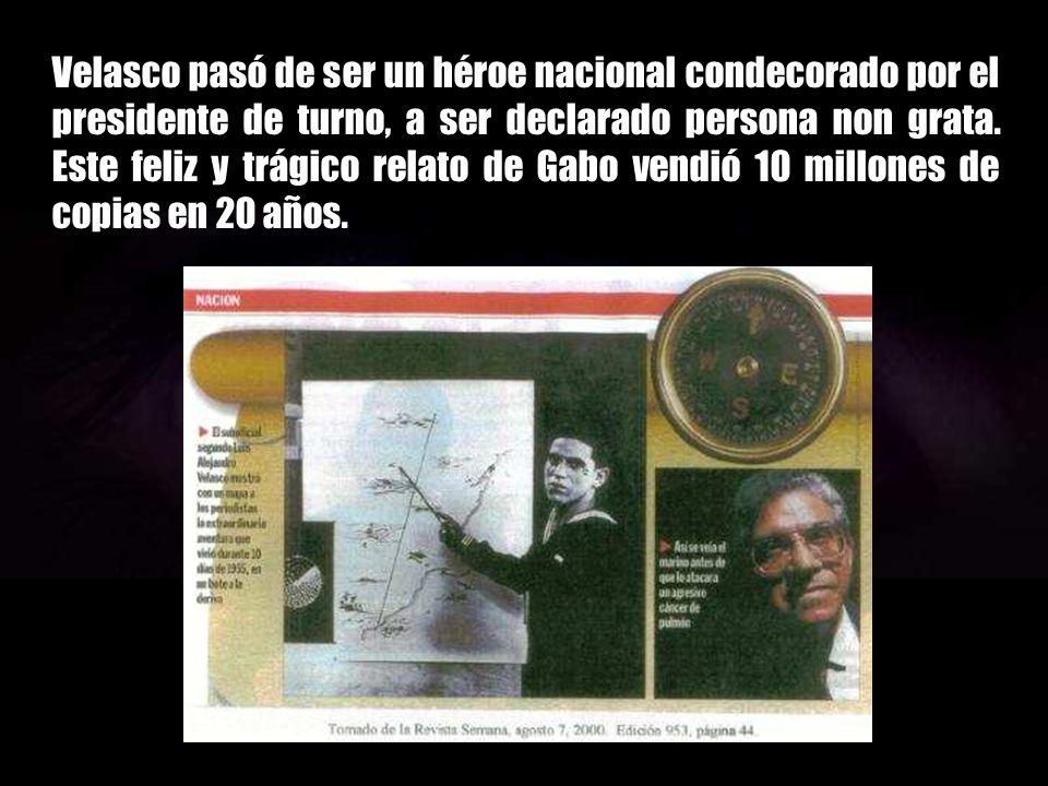 Velasco pasó de ser un héroe nacional condecorado por el presidente de turno, a ser declarado persona non grata.