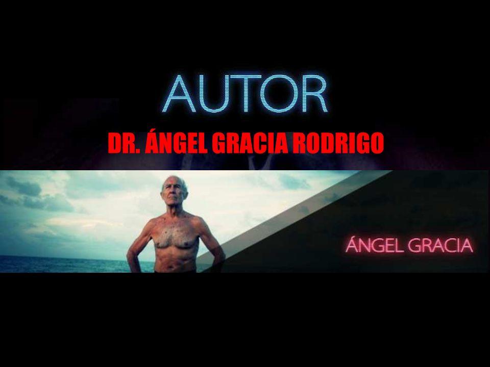 DR. ÁNGEL GRACIA RODRIGO