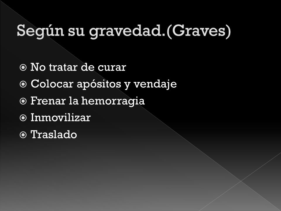 Según su gravedad.(Graves)
