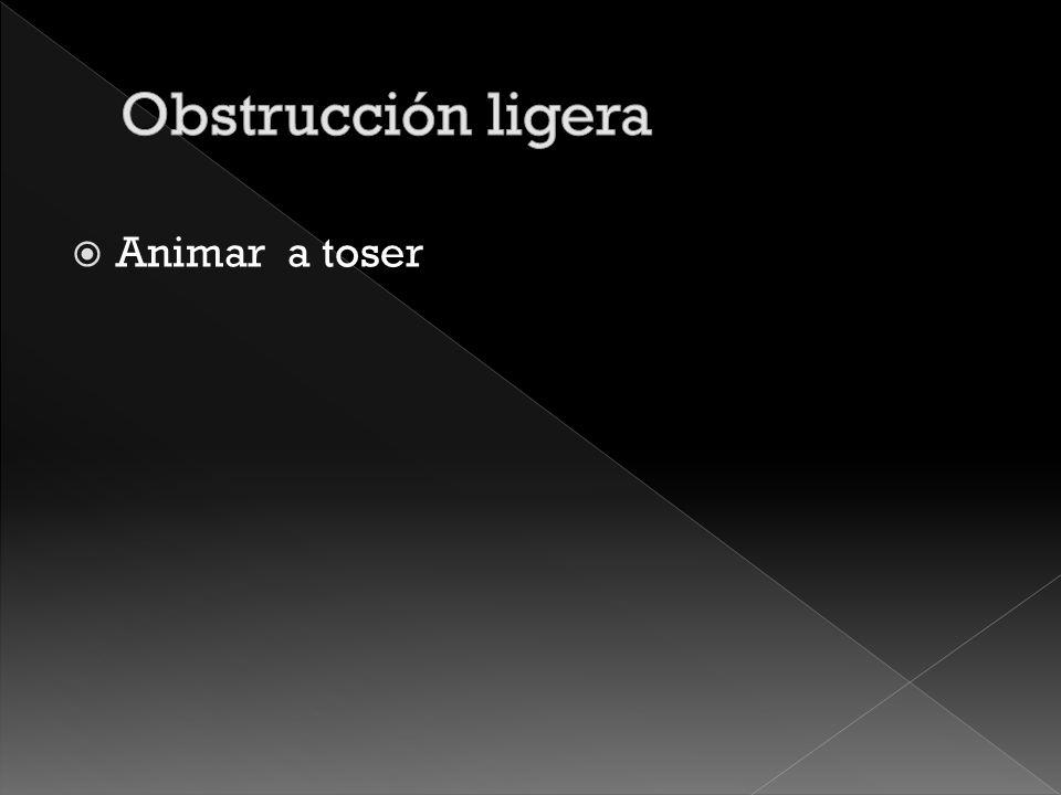 Obstrucción ligera Animar a toser