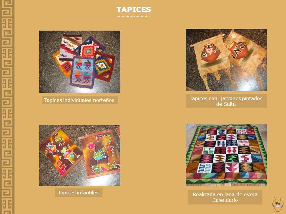 TAPICES …………..……….. Tapices con jarrones pintados de Salta