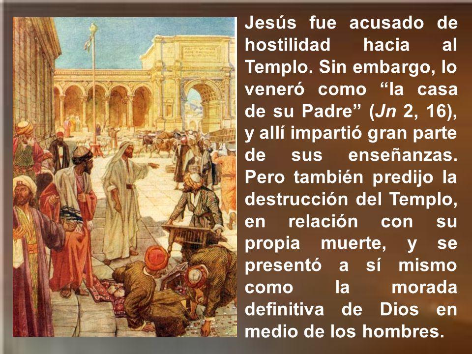 Jesús fue acusado de hostilidad hacia al Templo