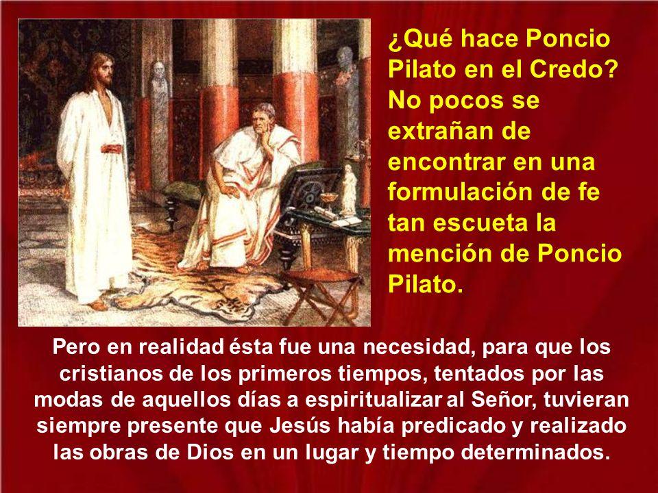 ¿Qué hace Poncio Pilato en el Credo