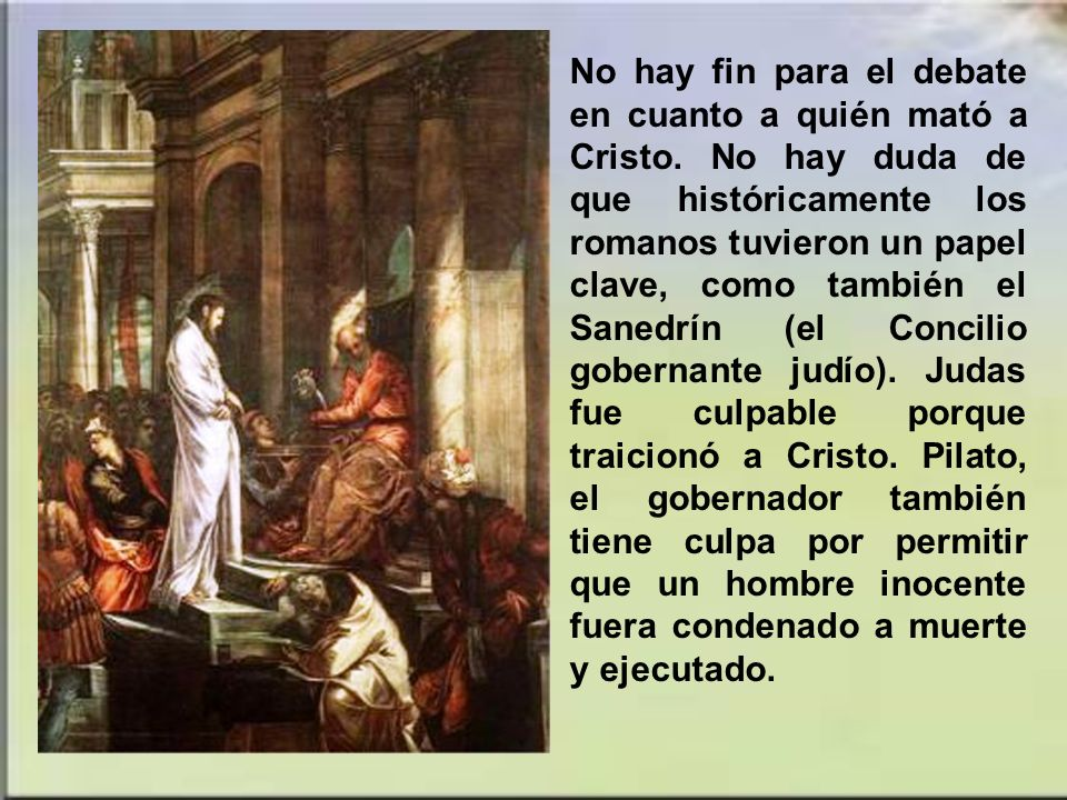 No hay fin para el debate en cuanto a quién mató a Cristo