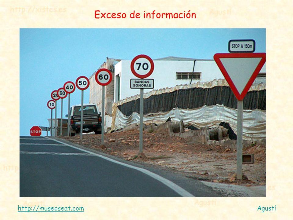 Exceso de información http://museoseat.com Agustí