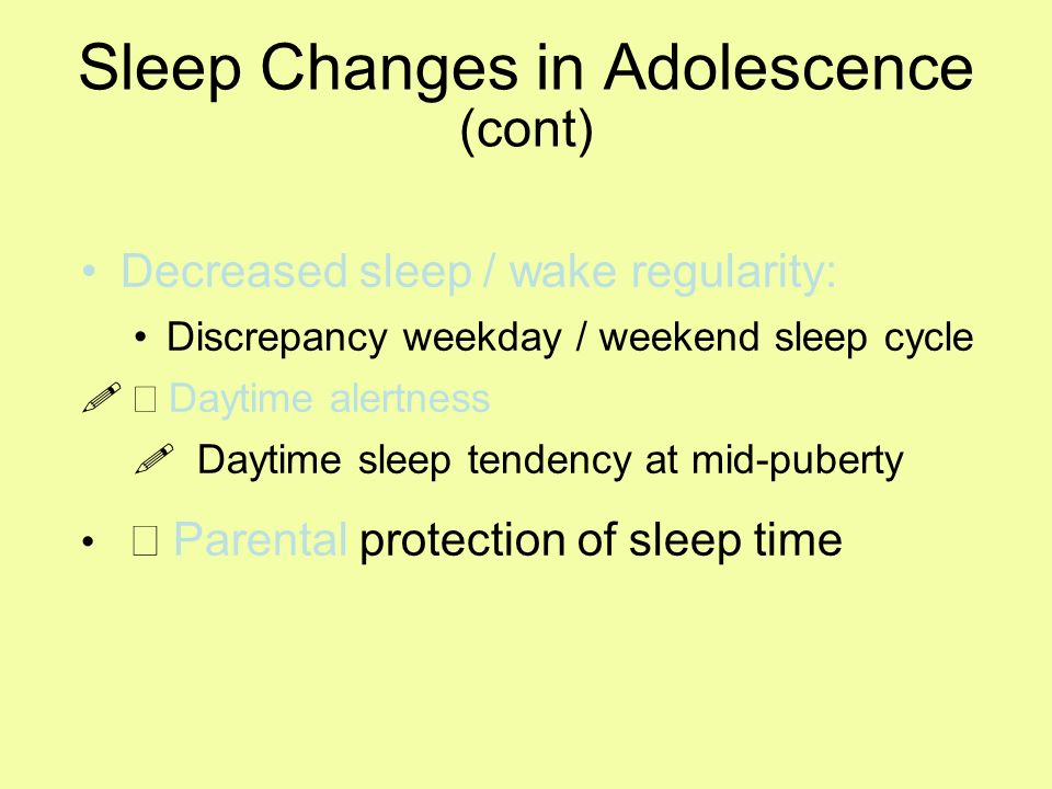 Sleep Changes in Adolescence (cont)