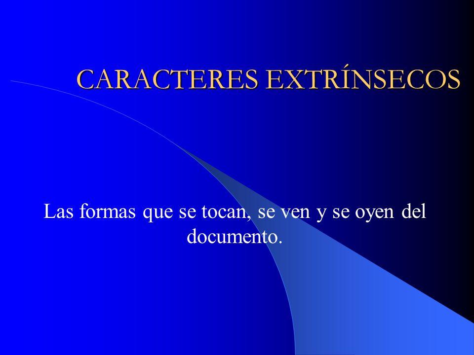CARACTERES EXTRÍNSECOS
