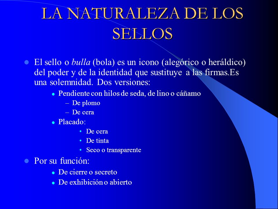 LA NATURALEZA DE LOS SELLOS
