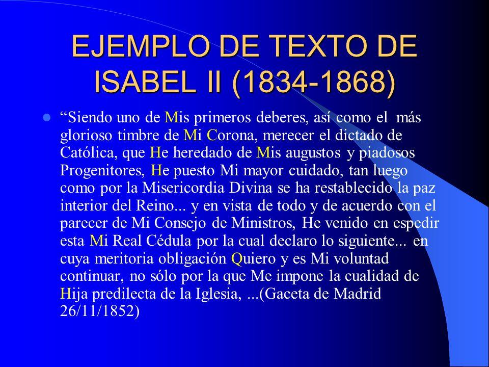 EJEMPLO DE TEXTO DE ISABEL II (1834-1868)