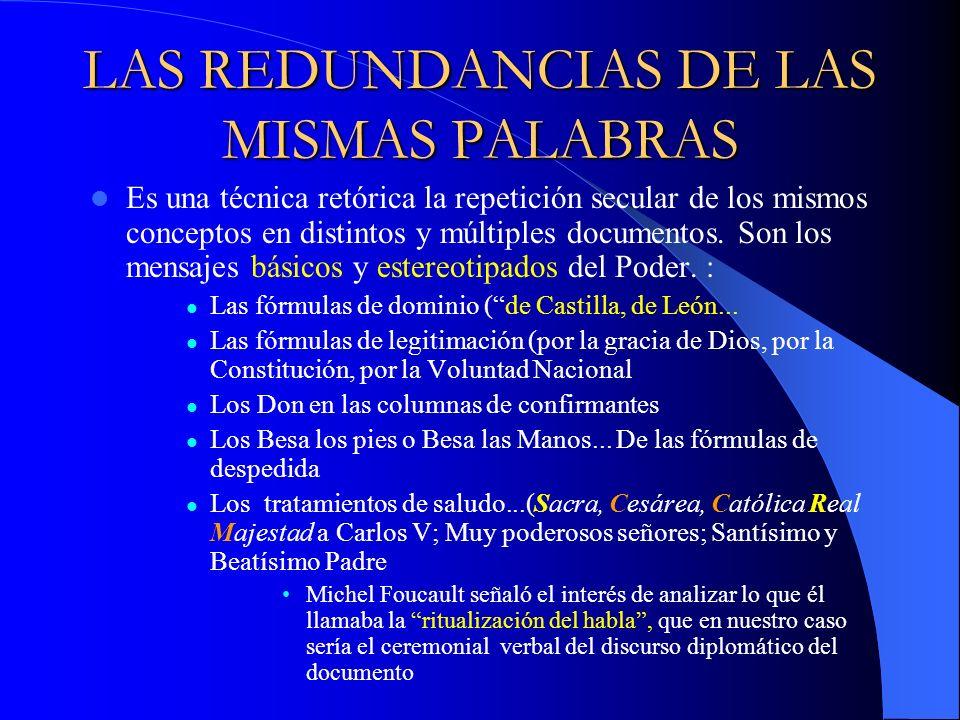LAS REDUNDANCIAS DE LAS MISMAS PALABRAS