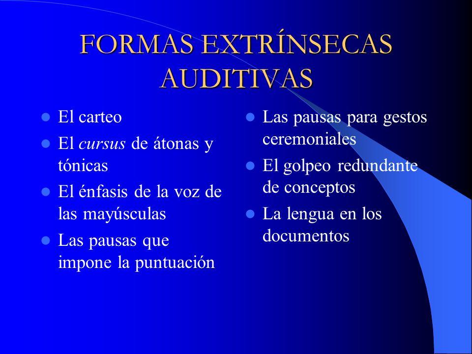 FORMAS EXTRÍNSECAS AUDITIVAS