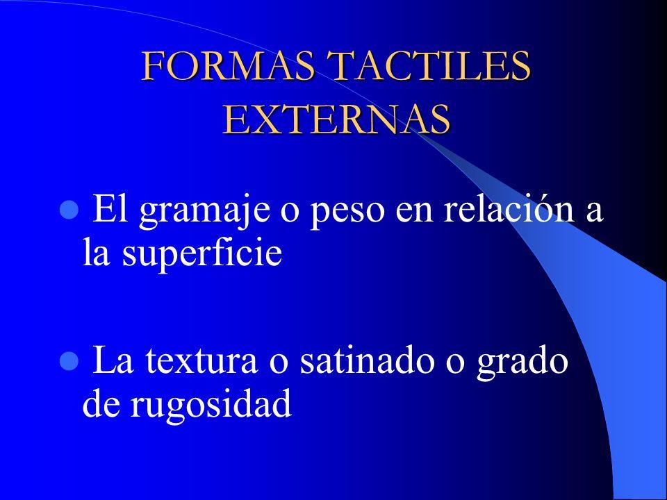 FORMAS TACTILES EXTERNAS