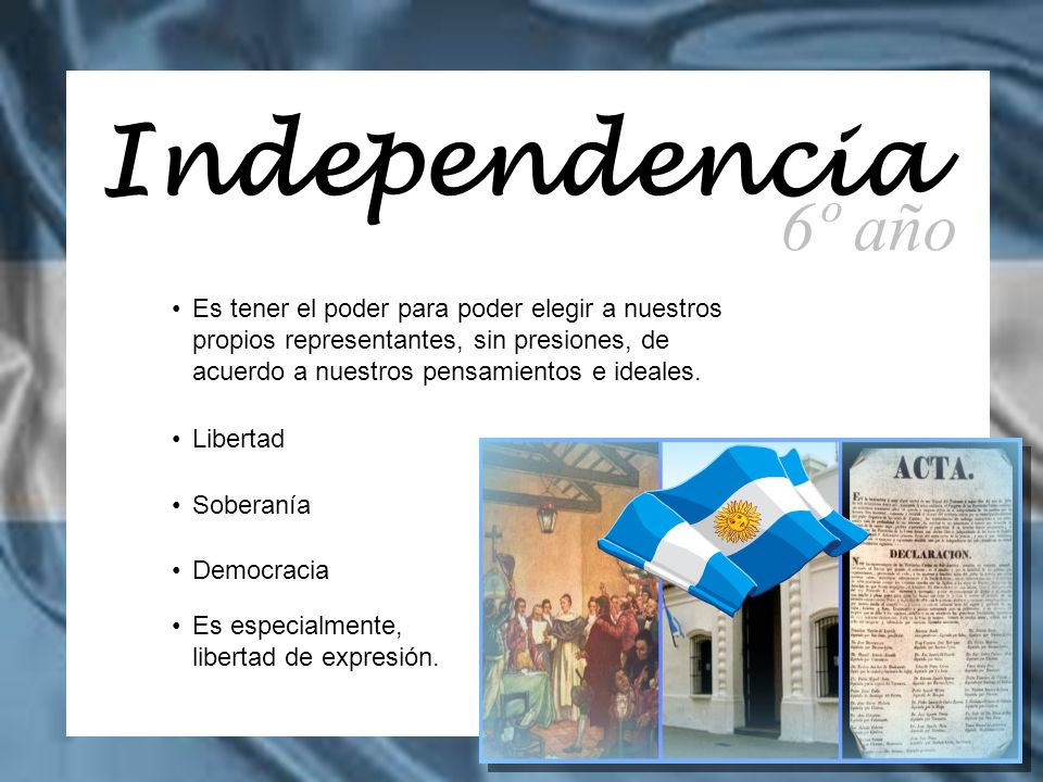Independencia 6º año.