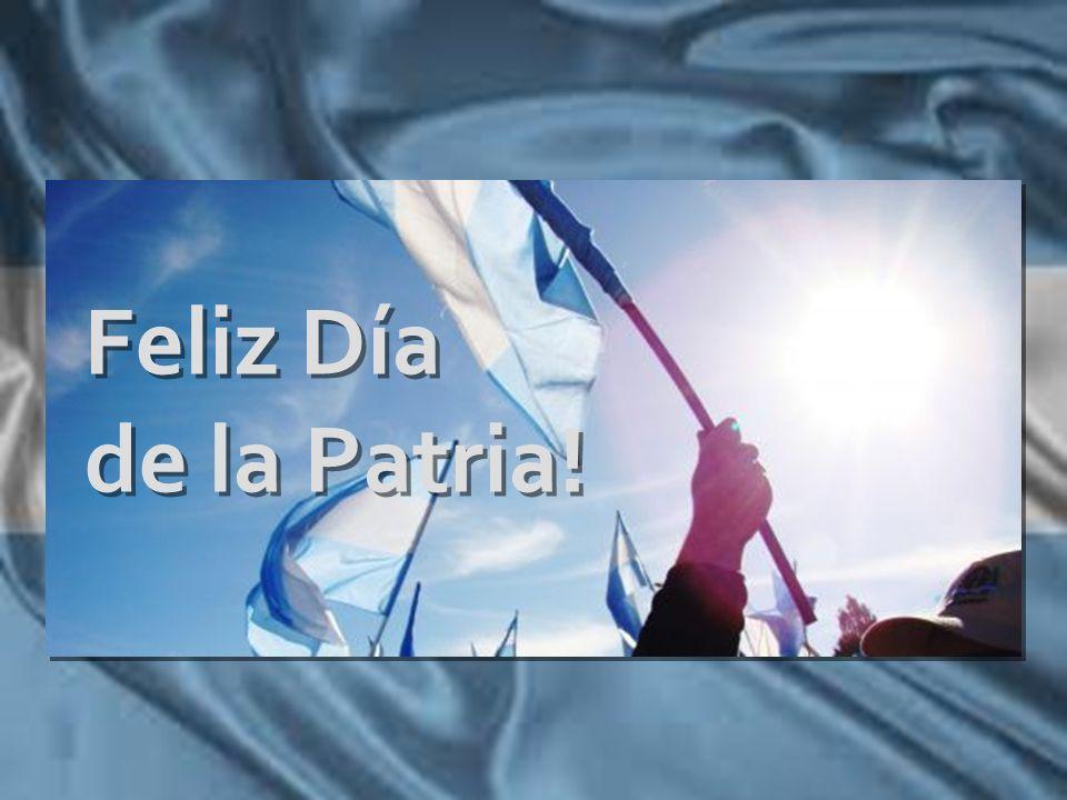 Feliz Día de la Patria!