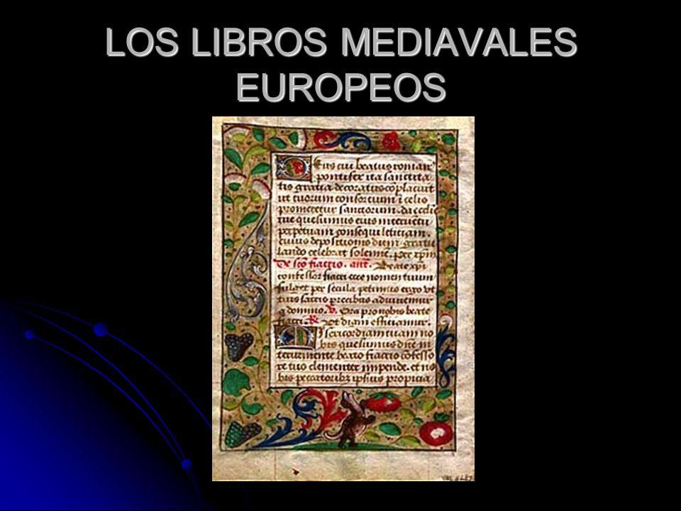 LOS LIBROS MEDIAVALES EUROPEOS