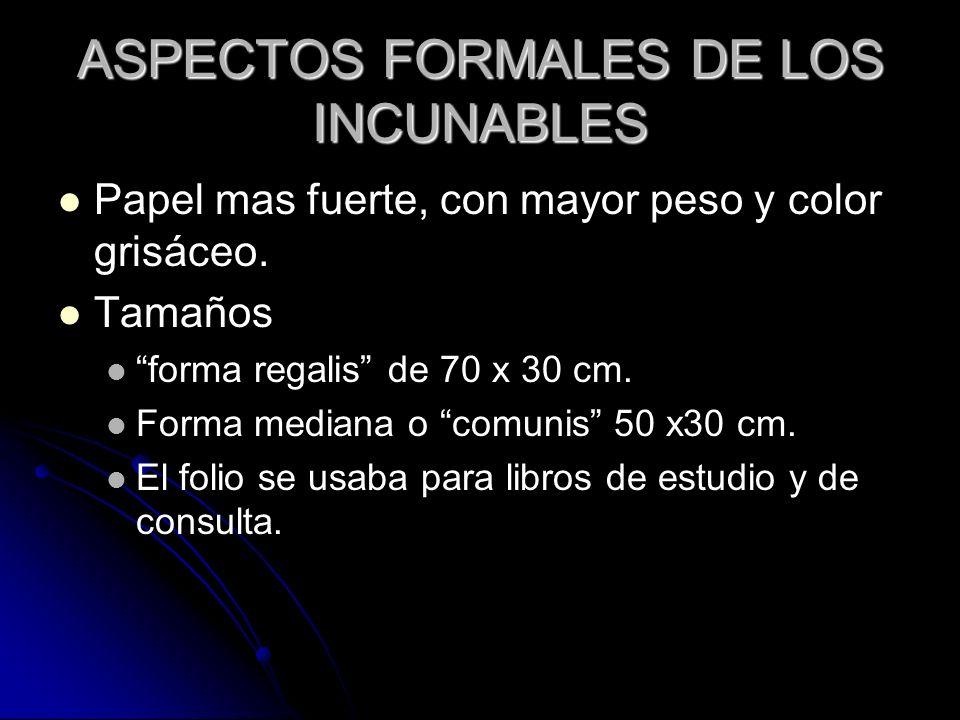 ASPECTOS FORMALES DE LOS INCUNABLES