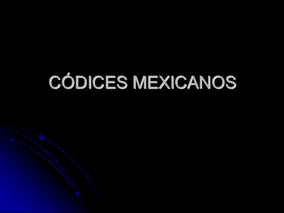 CÓDICES MEXICANOS
