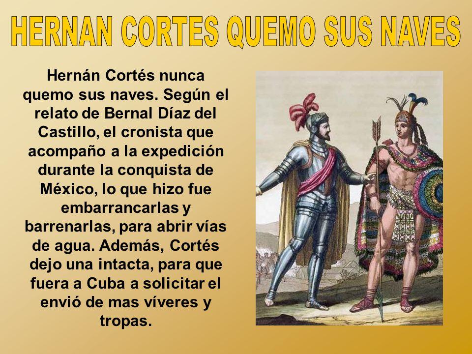 HERNAN CORTES QUEMO SUS NAVES