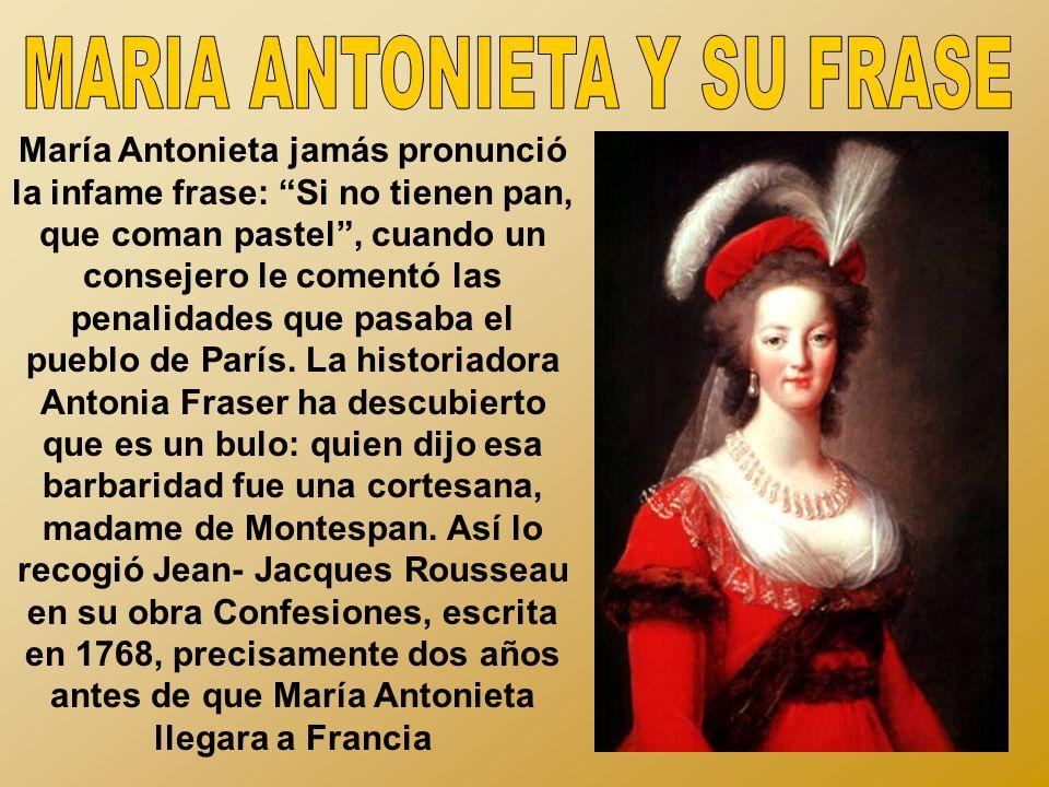 MARIA ANTONIETA Y SU FRASE