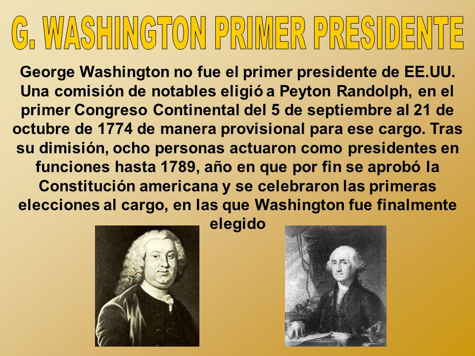 G. WASHINGTON PRIMER PRESIDENTE