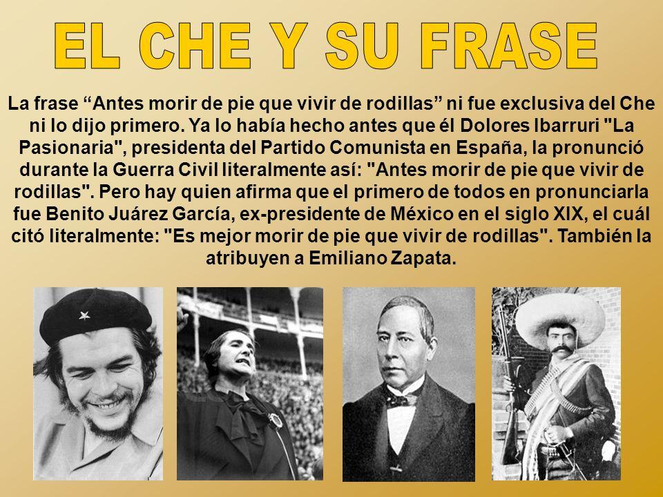 EL CHE Y SU FRASE