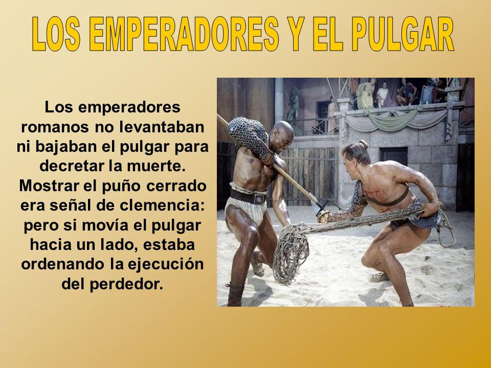 LOS EMPERADORES Y EL PULGAR