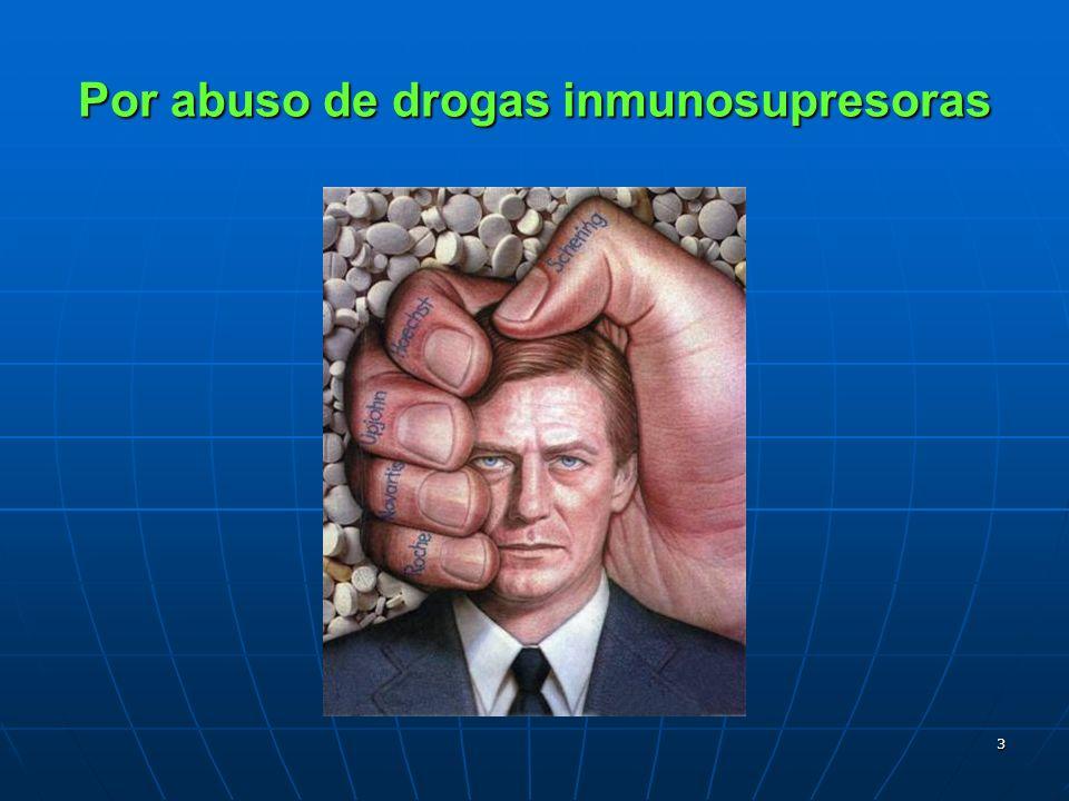 Por abuso de drogas inmunosupresoras