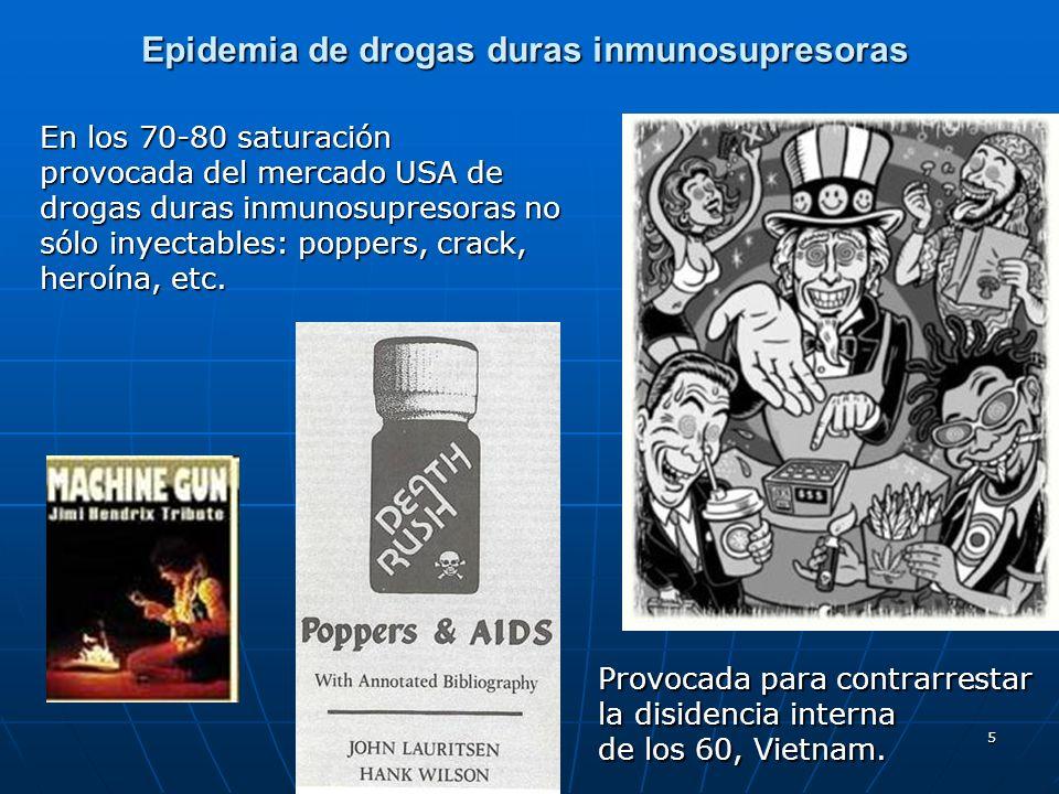 Epidemia de drogas duras inmunosupresoras