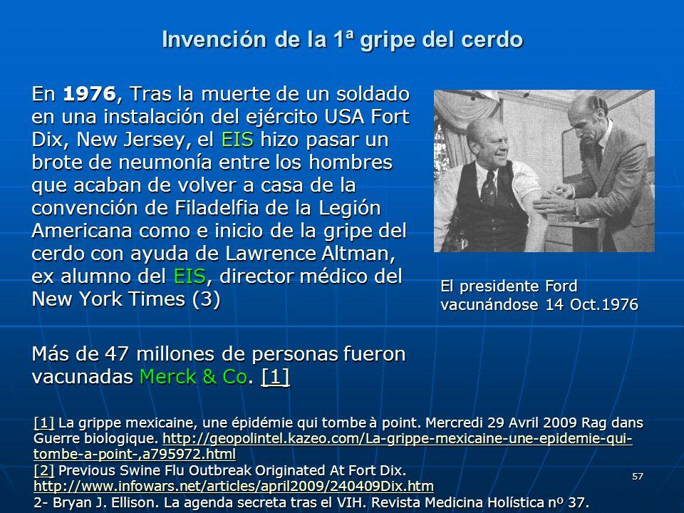Invención de la 1ª gripe del cerdo