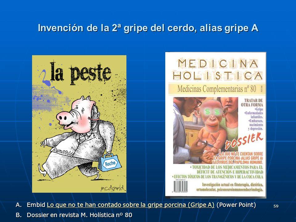 Invención de la 2ª gripe del cerdo, alias gripe A