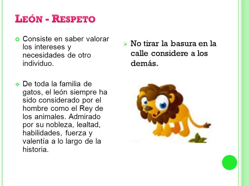 León - Respeto No tirar la basura en la calle considere a los demás.