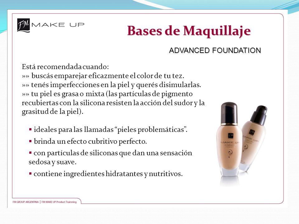 Bases de Maquillaje ADVANCED FOUNDATION Está recomendada cuando: